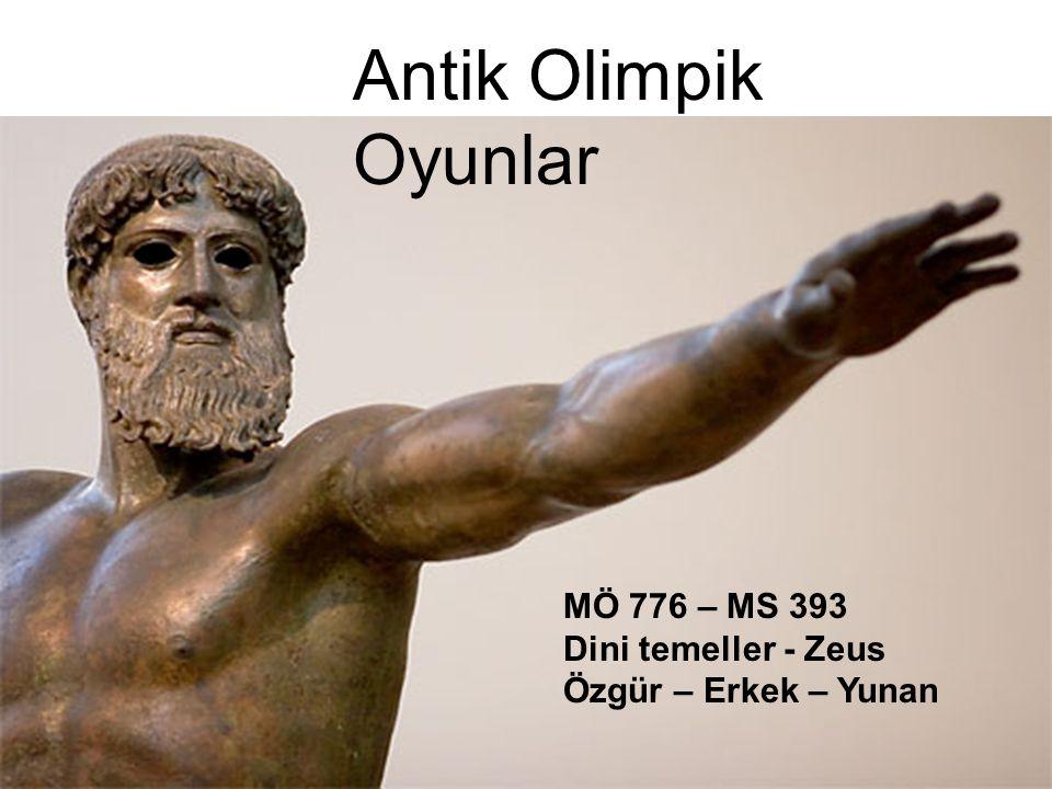 MÖ 776 – MS 393 Dini temeller - Zeus Özgür – Erkek – Yunan Antik Olimpik Oyunlar