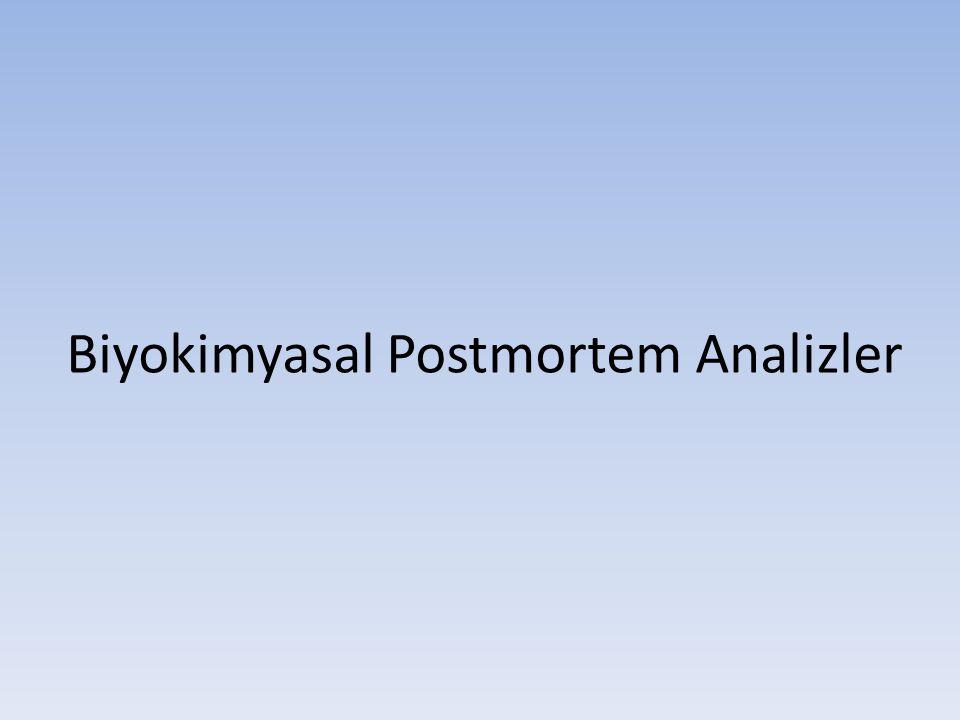 Biyokimyasal Postmortem Analizler