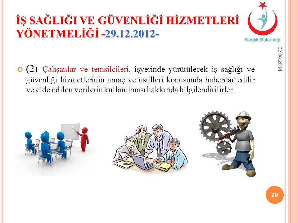 (2) Çalışanlar ve temsilcileri, işyerinde yürütülecek iş sağlığı ve güvenliği hizmetlerinin amaç ve usulleri konusunda haberdar edilir ve elde edilen