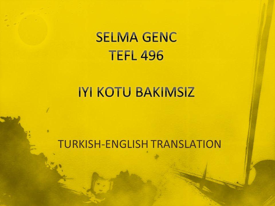 TURKISH-ENGLISH TRANSLATION