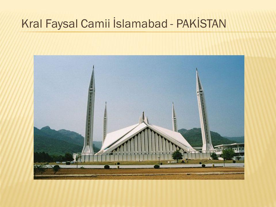 Kral Faysal Camii İslamabad - PAKİSTAN
