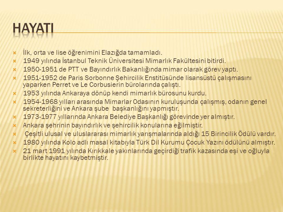  İlk, orta ve lise öğrenimini Elazığda tamamladı.  1949 yılında İstanbul Teknik Üniversitesi Mimarlık Fakültesini bitirdi.  1950-1951 de PTT ve Bay