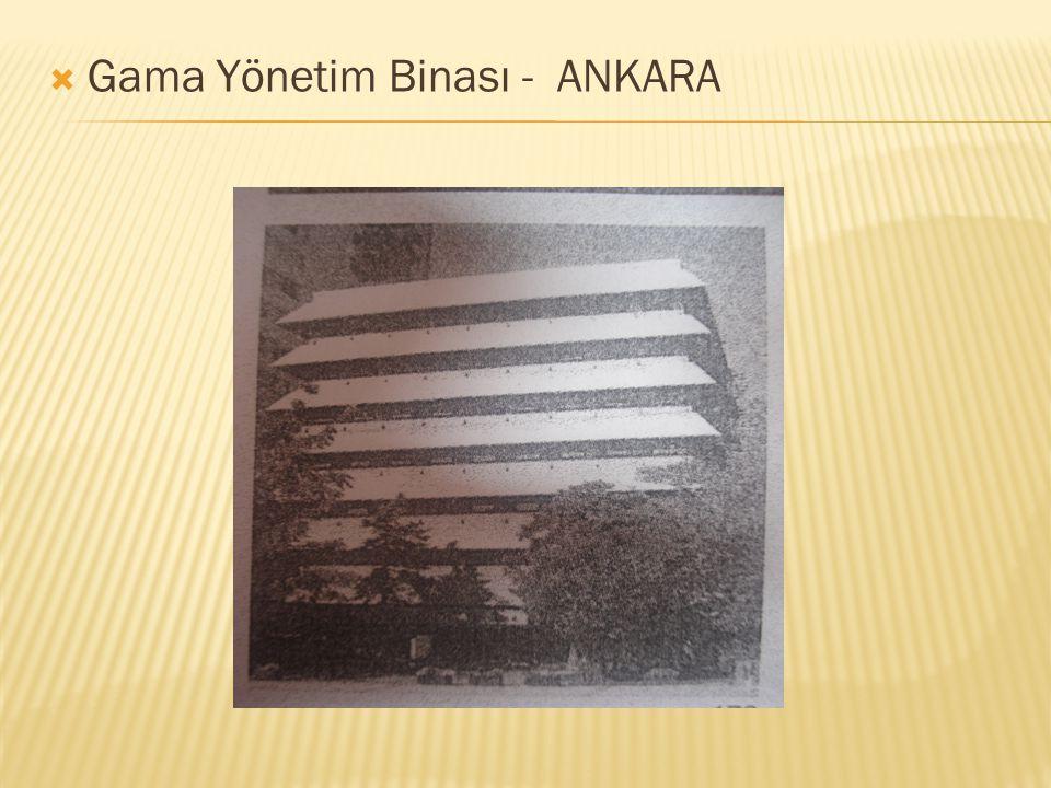  Gama Yönetim Binası - ANKARA
