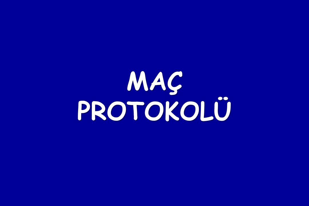 MAÇ PROTOKOLÜ