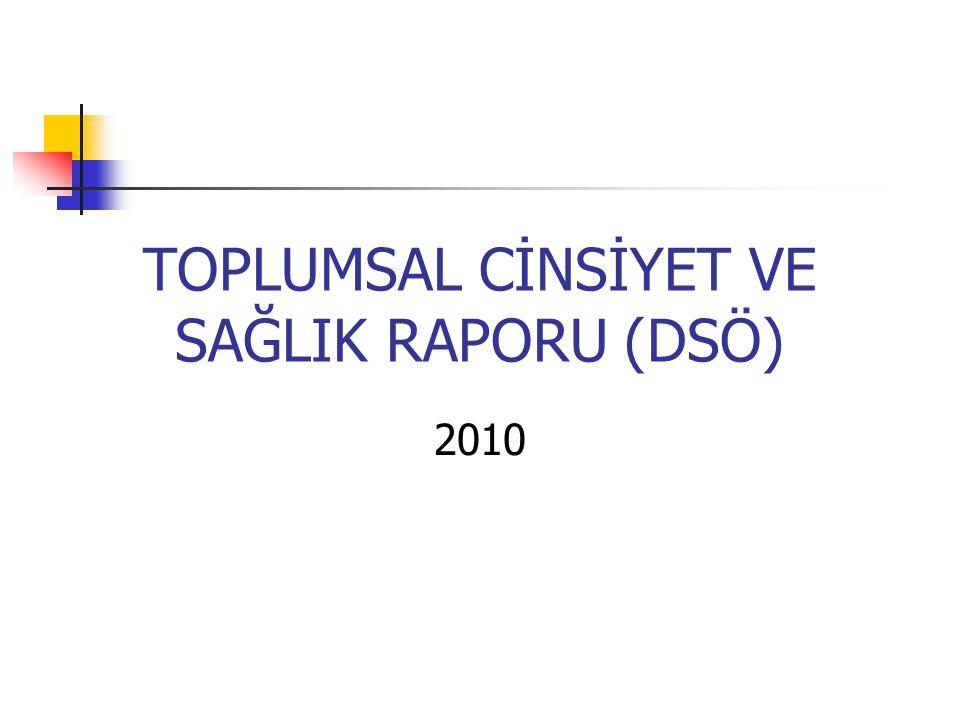 TOPLUMSAL CİNSİYET VE SAĞLIK RAPORU (DSÖ) 2010
