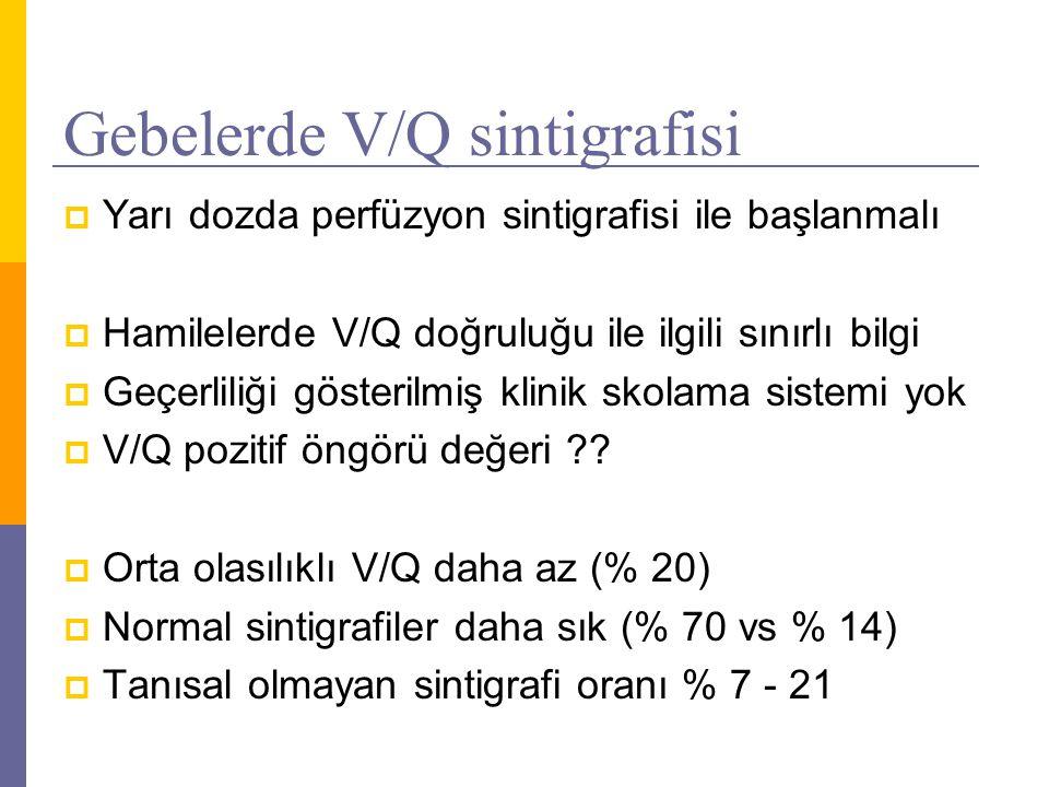 Multidetektör CT Angiogram (MDCT-PA)  Veriler genel populasyon için geçerli  Hamile hastalarda benzer veri yok  Ayırıcı tanı yönünden daha üstündür  Maliyet etkinlik yönünden en uygun testtir  Teknik yeterlilik genel toplum ile aynıdır Protokol değişiklikleri gerekebilir (kontrast, zamanlama)  İyotlu kontrast madde plasentadan geçer  Teratojenik etki bildirilmemiş, tiroid fonk normal