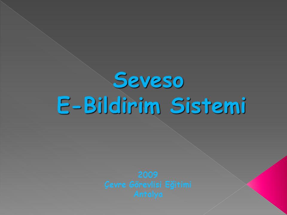 Seveso E-Bildirim Sistemi 2009 Çevre Görevlisi Eğitimi Antalya