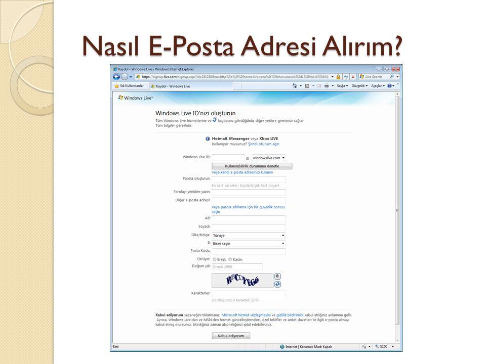 Nasıl E-Posta Adresi Alırım?