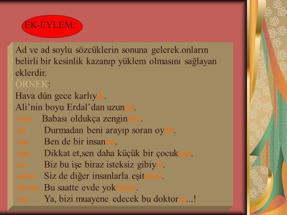 www.kademeliegitim.com EK FİİL ÇEKİMİ VE GÖREVİ
