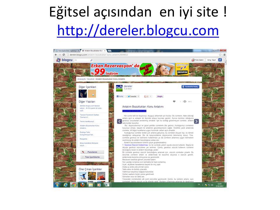 Eğitsel açısından en iyi site ! http://dereler.blogcu.com http://dereler.blogcu.com