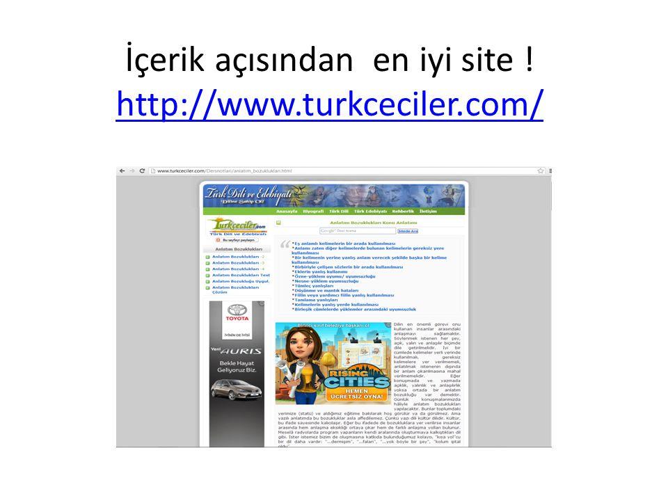 İçerik açısından en iyi site ! http://www.turkceciler.com/ http://www.turkceciler.com/