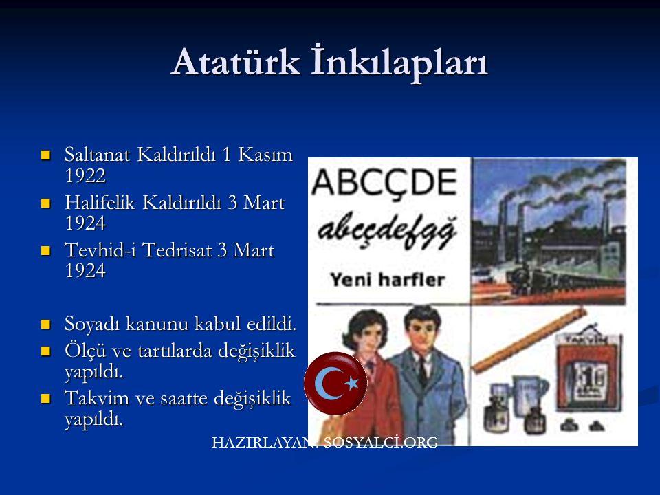 Atatürk İnkılapları Arap harfleri kaldırılarak, bu günkü alfabe kabul edildi. Arap harfleri kaldırılarak, bu günkü alfabe kabul edildi. Din ve devlet