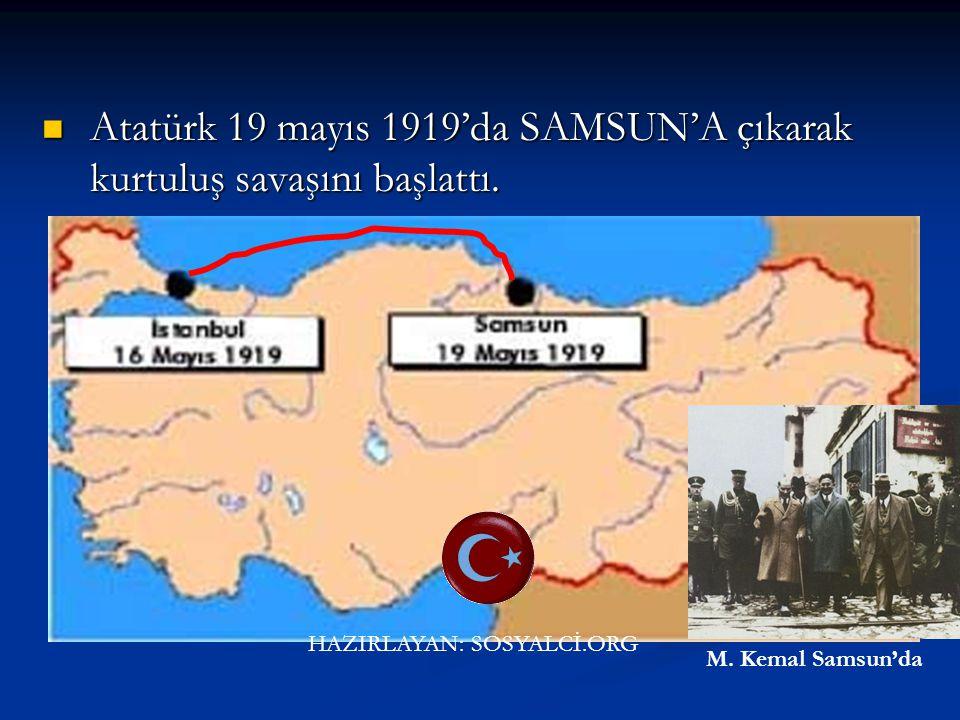 Umudun Doğuşu Atatürk 16 mayıs 1919'da İstanbul'dan Samsun'a hareket etti. Atatürk 16 mayıs 1919'da İstanbul'dan Samsun'a hareket etti. HAZIRLAYAN: SO