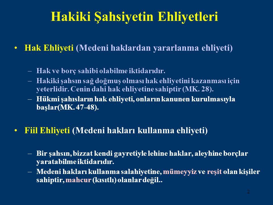 3 a)Mümeyyiz Olmak Temyiz kudretine sahip olanlar mümeyyiz (ayırt etme gücüne sahip)'dirler.