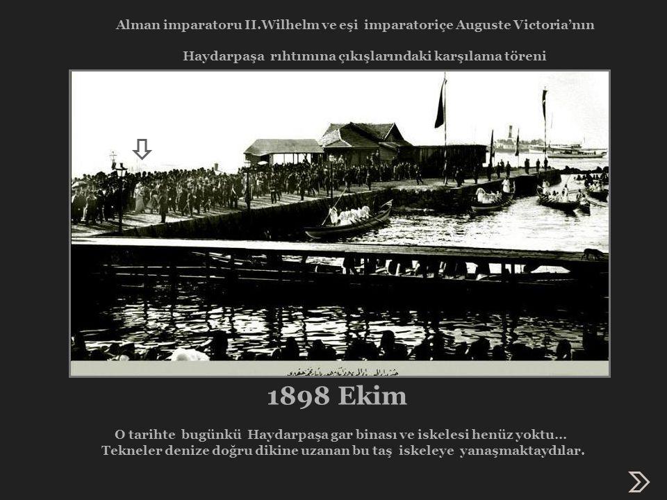 Haydarpaşa'da ilk tren düdüğü 22 Eylül 1872 günü çalmıştı...