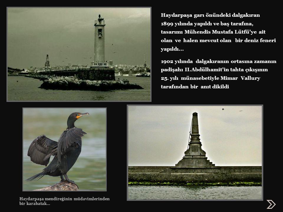 Haydarpaşa İskelesi: 1908 de inşası sona eren Haydarpaşa Garı önüne, 1915-17 yılları arasında Mimar Vedat Tek tarafından ahşap kazıklar üzerine oturtulan yığma taştan iskele ve binası inşa edildi.