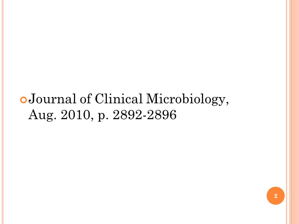 Journal of Clinical Microbiology, Aug. 2010, p. 2892-2896 2