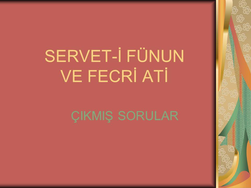 1.Aşağıdakilerden hangisi Servet-i Fünûn dönemi sanatçılarının ortak yönlerini belirleyen özelliklerden biri değildir.
