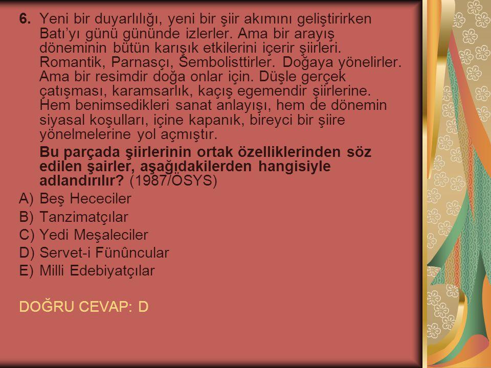 7.Tanzimat dönemi şairlerinden Recaizade M.