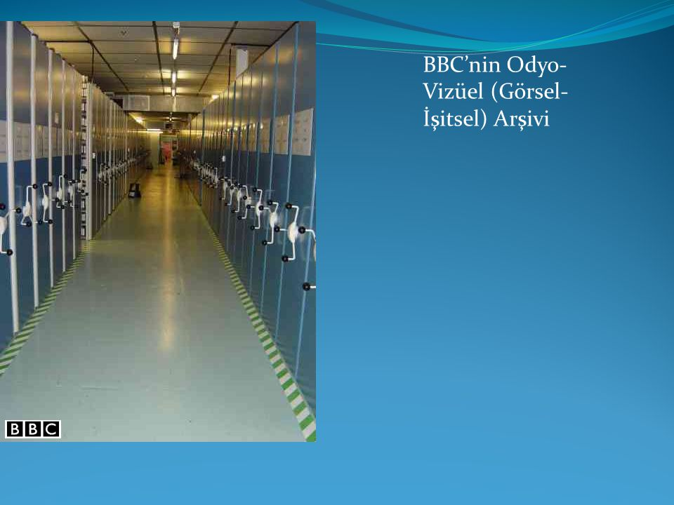 BBC'nin Odyo- Vizüel (Görsel- İşitsel) Arşivi
