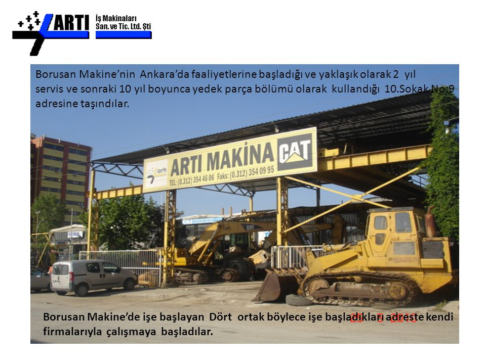 Artı Makine - Yeni Servis Atölyesinde 400 m² açık, 400 m² kapalı alanı ve 200 m² 'lik büro katıyle birlikte toplam 1000 m² 'lik alanda hizmet vermektedir.