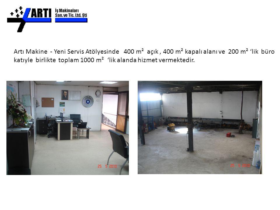 Artı Makine - Yeni Servis Atölyesinde 400 m² açık, 400 m² kapalı alanı ve 200 m² 'lik büro katıyle birlikte toplam 1000 m² 'lik alanda hizmet vermekte