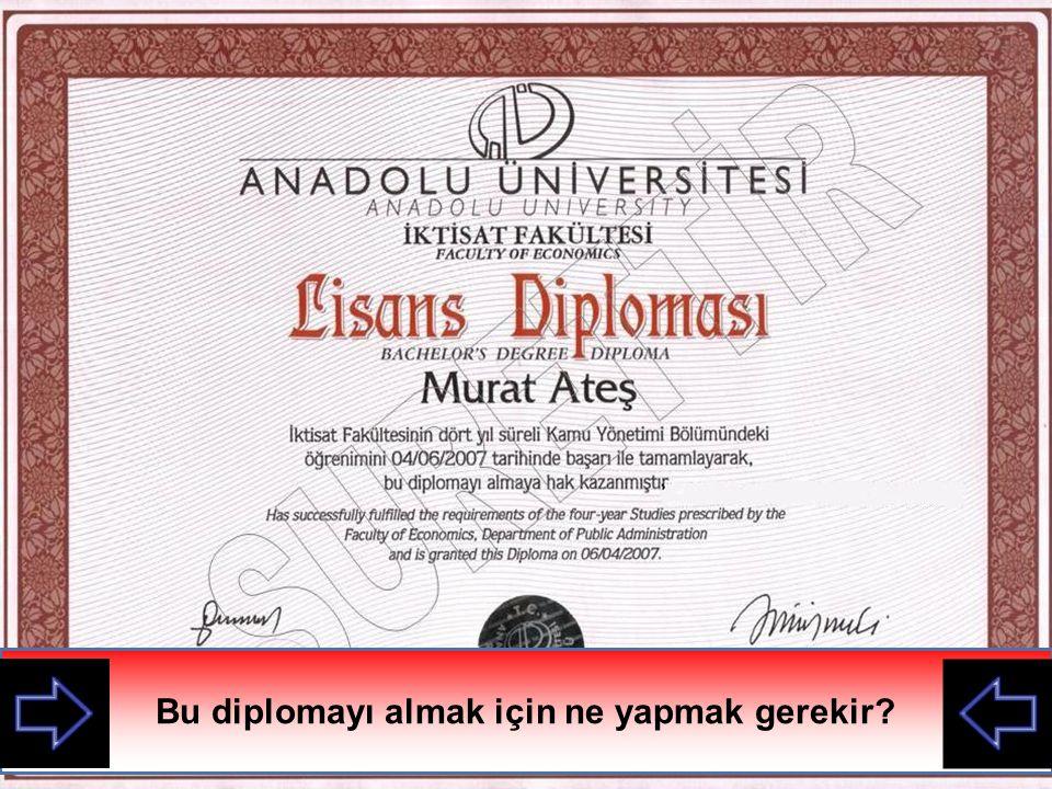 Bu diplomayı almak için ne yapmak gerekir?