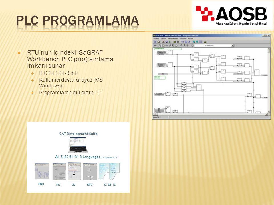 """ RTU'nun içindeki ISaGRAF Workbench PLC programlama imkanı sunar  IEC 61131-3 dili  Kullanıcı dostu arayüz (MS Windows)  Programlama dili olara """"C"""