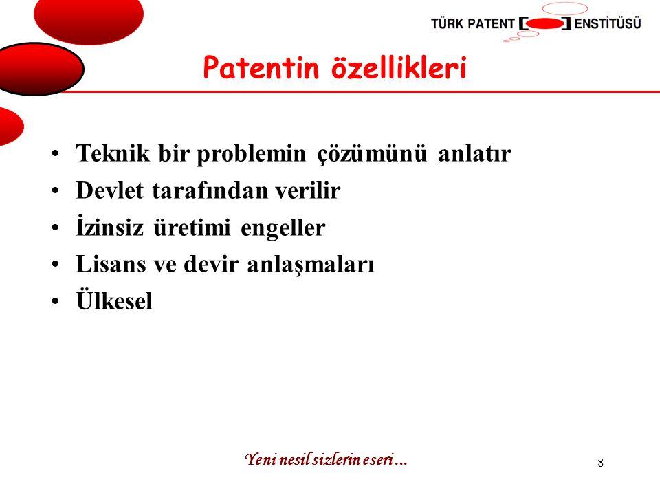 Yeni nesil sizlerin eseri... 9 Patent belgesi