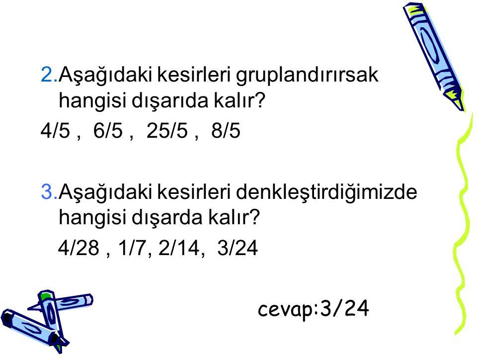 ÖRNEK SORULAR 1. Aşağıdaki sayıları büyükten küçüğe doğru sıralayınız ve sayı doğrusunda gösteriniz. 5/8, -2, 15/14, 3¾, -7/9
