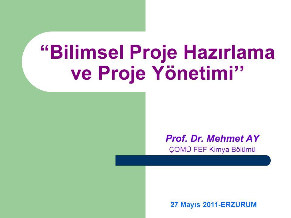 Bilimsel Proje Hazırlama ve Proje Yönetimi'' Prof.