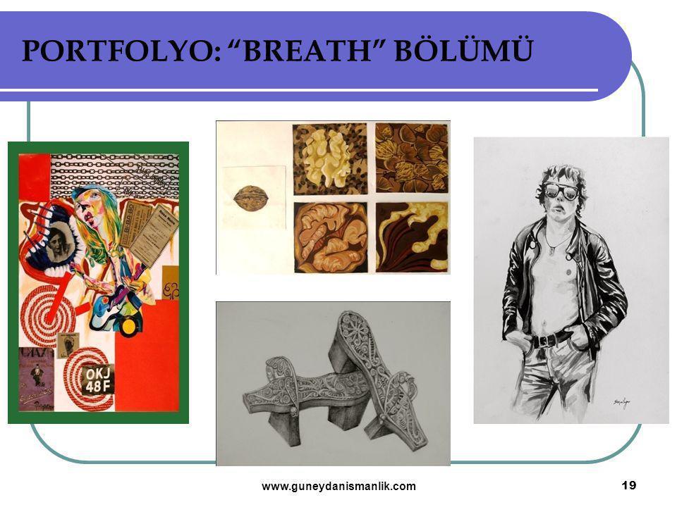 """PORTFOLYO: """"BREATH"""" BÖLÜMÜ 19 www.guneydanismanlik.com"""