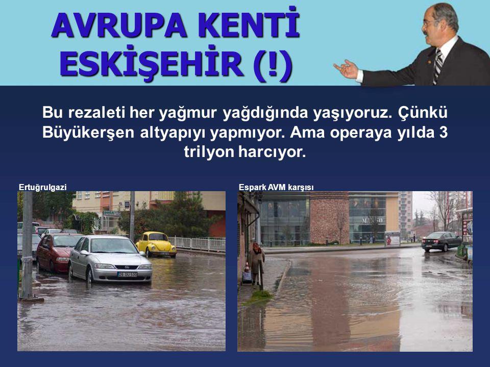 Bu rezaleti her yağmur yağdığında yaşıyoruz. Çünkü Büyükerşen altyapıyı yapmıyor.