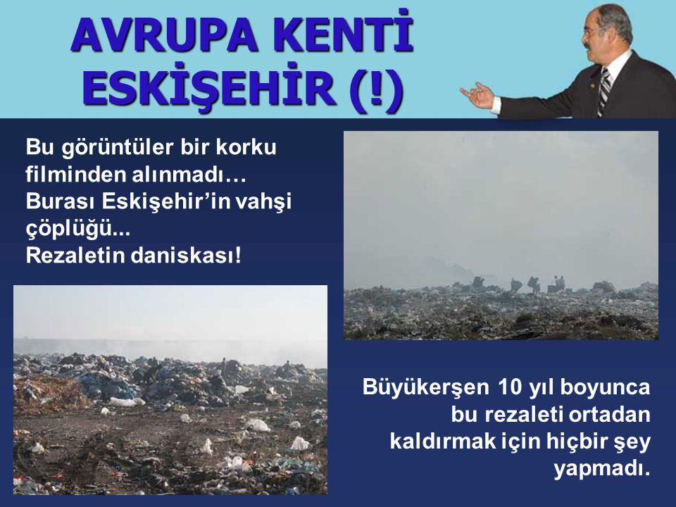 AVRUPA KENTİ ESKİŞEHİR (!) Bu görüntüler bir korku filminden alınmadı… Burası Eskişehir'in vahşi çöplüğü...