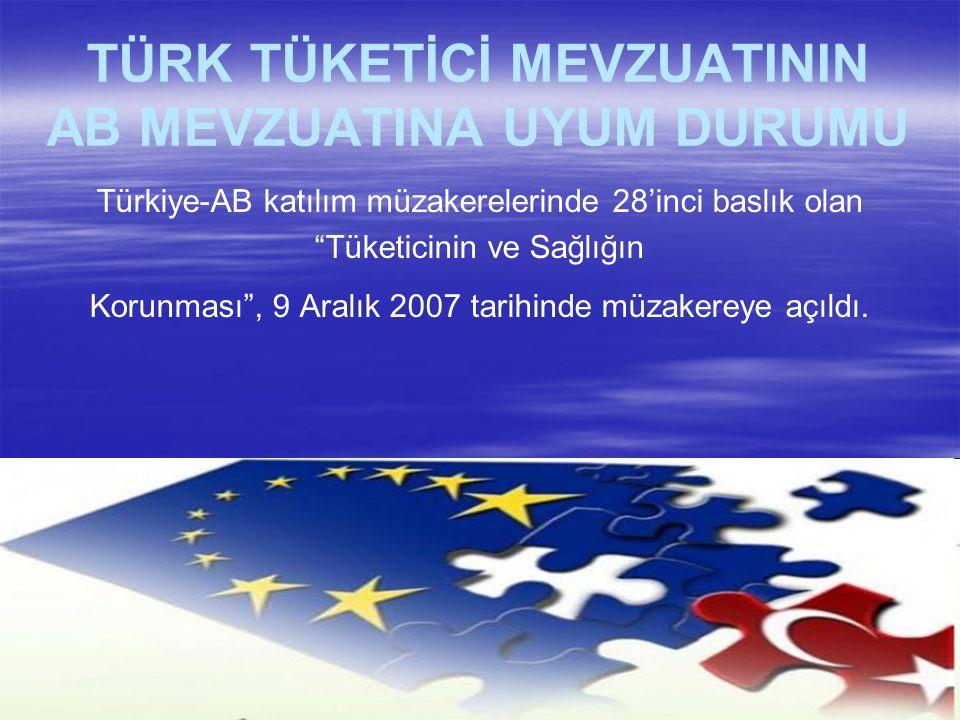 Türkiye-AB katılım müzakerelerinde 28'inci baslık olan Tüketicinin ve Sağlığın Korunması , 9 Aralık 2007 tarihinde müzakereye açıldı.