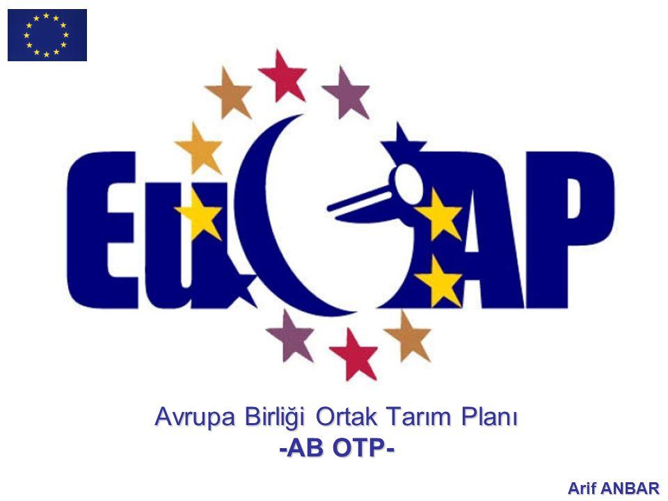 Avrupa Birliği (AB) Ortak Tarım Planı (OTP) nedir?