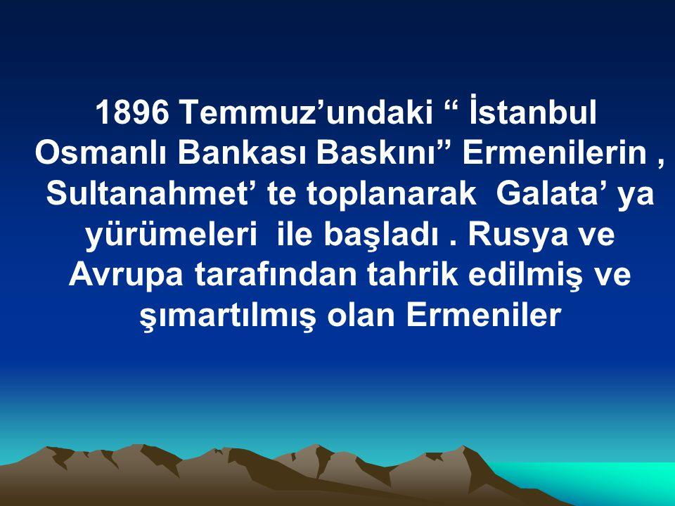 Osmanlı'nın başkentinde, devlete kabadayılık taslayarak, hakaretler, küstahlıklar ve taşkın hareketlerle Eminönü'ne ulaştılar.