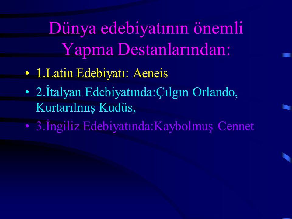 """ÖRNEKLER İslamiyet adına yapılan savaşları anlatan """"Manas Destanı"""" ve """"Seyyid Battal Gazi Destanı, Fazıl Hüsnü Dağlarca' nın """"Üç Şehitler"""" destanı ve"""