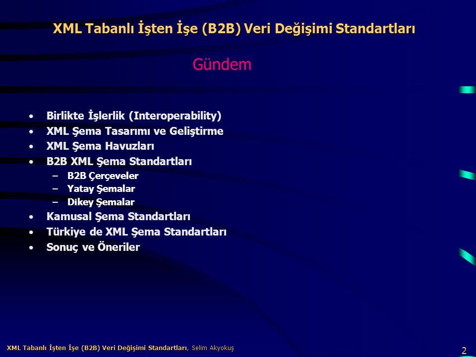 13 XML Tabanlı İşten İşe (B2B) Veri Değişimi Standartları, Selim Akyokuş XML Tabanlı İşten İşe (B2B) Veri Değişimi Standartları, Selim Akyokuş ebXML Çerçevesi Şu anda üzerinde en çok konuşulan çerçevelerden bir tanesi ebXML'dir (http://www.ebxml.org/).http://www.ebxml.org/ ebXML bir birleşmiş milletler kuruluşu olan UN/CEFACT, OASIS ve diğer bir çok kuruluşun desteklediği bir girişimdir.