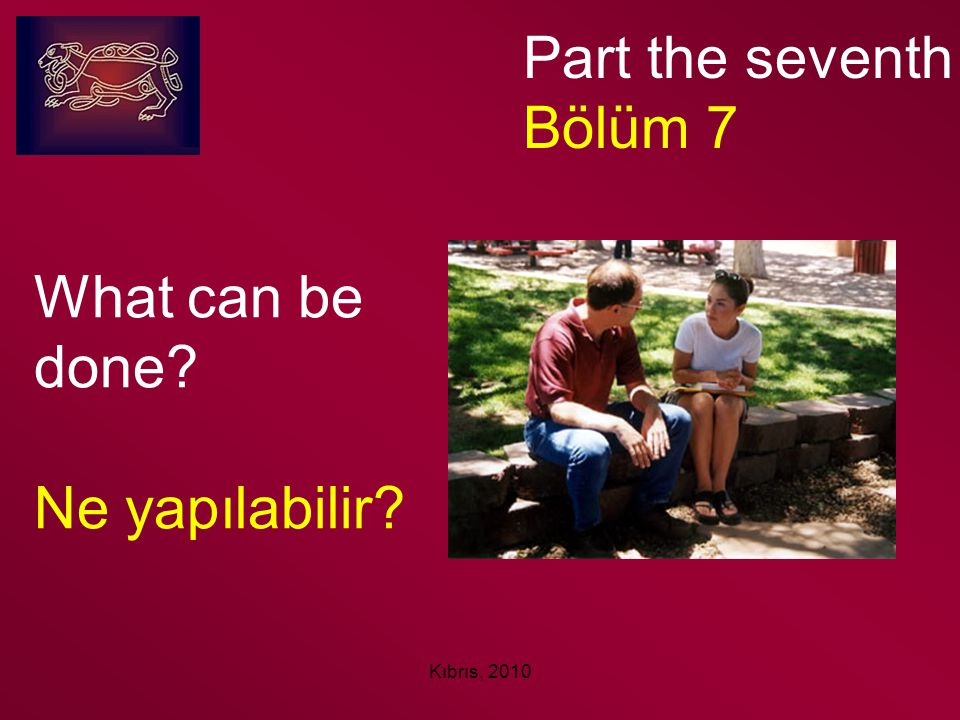 Kıbrıs, 2010 What can be done? Ne yapılabilir? Part the seventh Bölüm 7