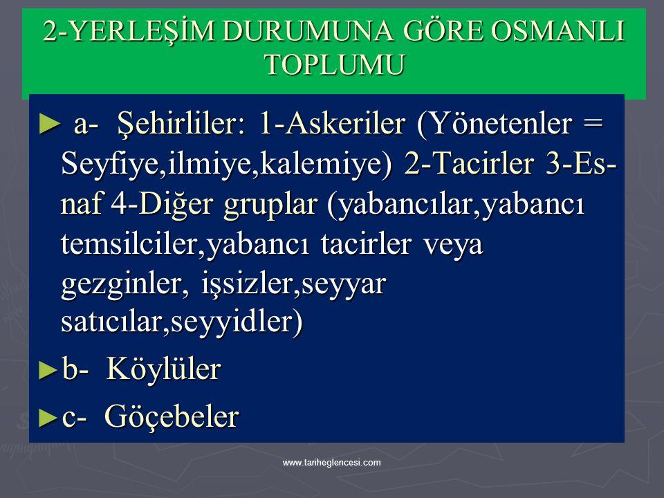 ► b-Yönetilenler:Reaya ► Osmanlı Devleti'nde, askeri sınıf dışında kalan, dolayısıyla yönetime katılmayan, geçimini tarım ve sanayi alanında üretim ya