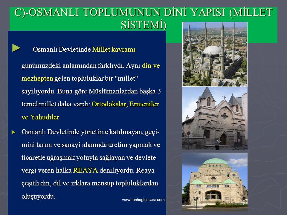 ► Reaya içindeki müslüman olmayanların DEVŞİRME yoluyla müslümanlaştığını ve kapıkulu sistemi içinde eğitimlerini tamamlayarak devletin önemli kadrola