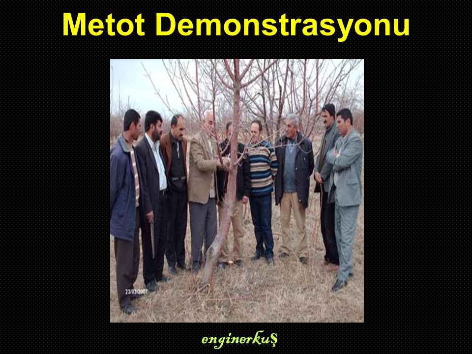 Metot Demonstrasyonu enginerku ş