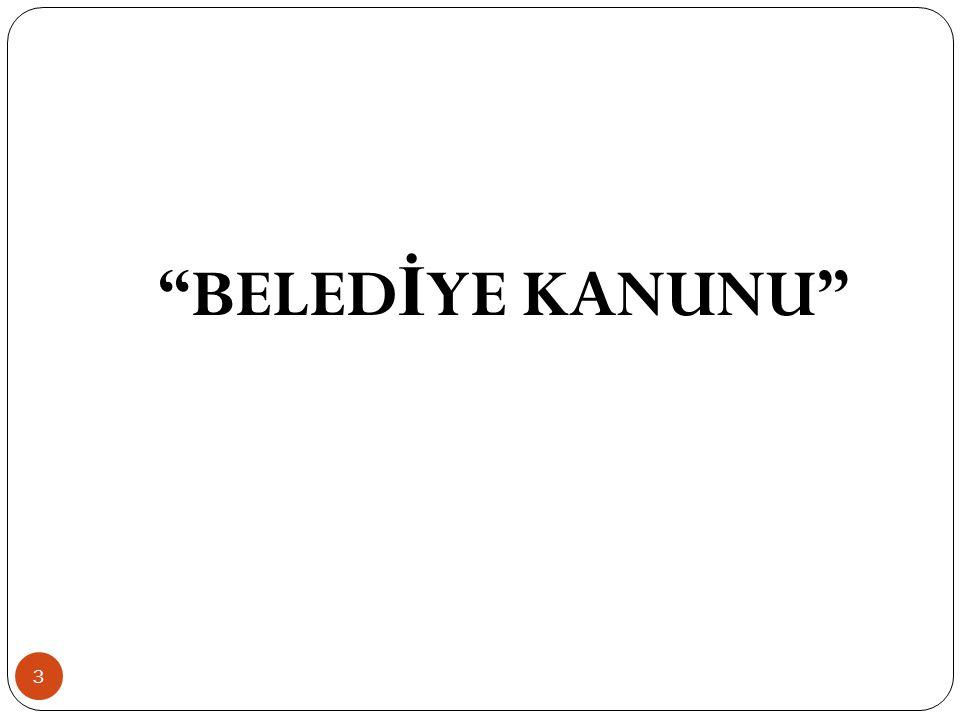 """""""BELED İ YE KANUNU"""" 3"""