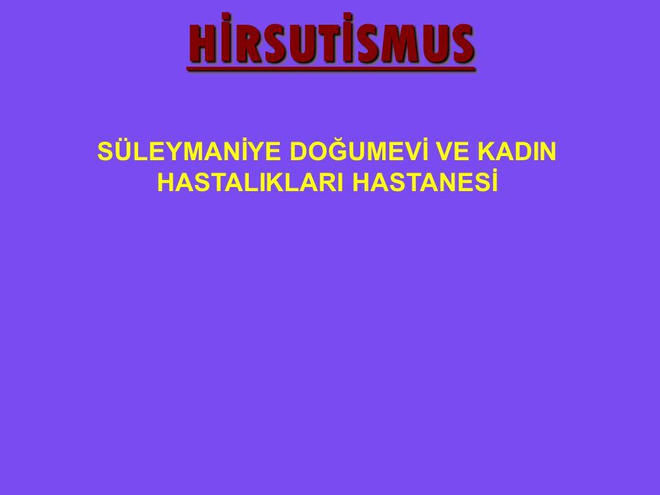 Androjen fazlalığının en sık görülen bulgusu hirsutismustur.