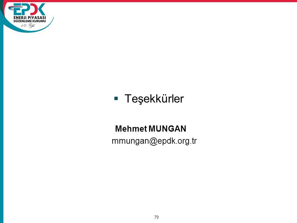 10. Yıl  Teşekkürler Mehmet MUNGAN mmungan@epdk.org.tr 79