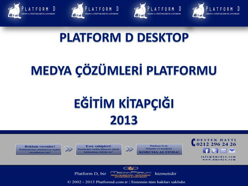 5-PLATFORM D uygulamasında raporlama işlemlerinde izlemem gereken yol nedir.