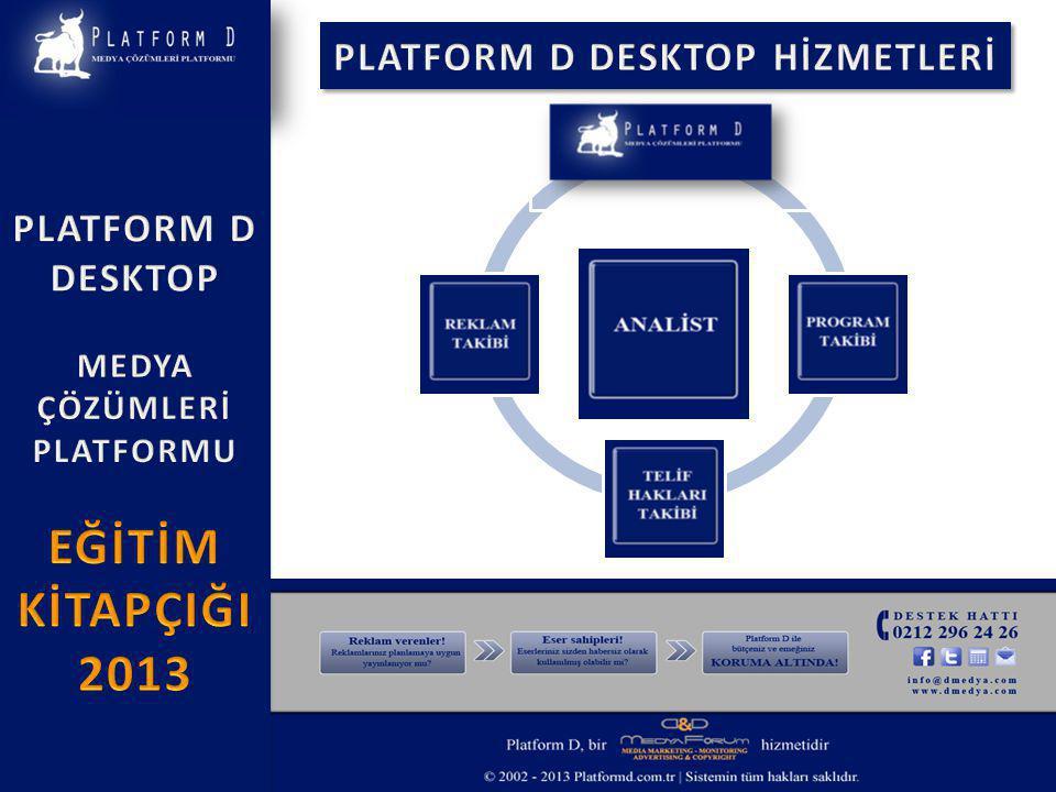 6-PLATFORM D uygulamasında raporlama işlemlerinde kullanım kolaylıkları nelerdir.