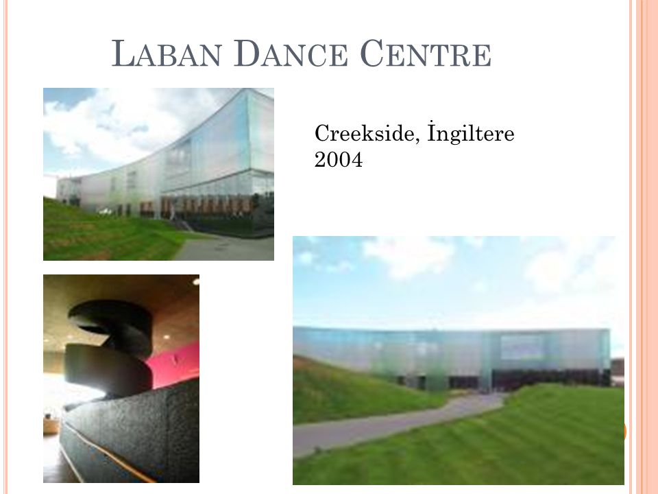 L ABAN D ANCE C ENTRE Creekside, İngiltere 2004