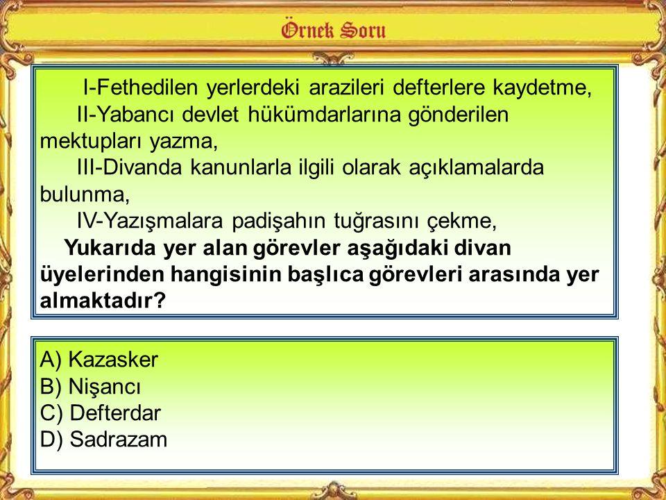 A) Akıncı B) Yeniçeri C) Levent D) Tımarlı sipahi Bu konuşma ile kendini tanıtan Osmanlı askeri, aşağıdakilerden hangisidir? SBS 2010 Devşirme sistemi